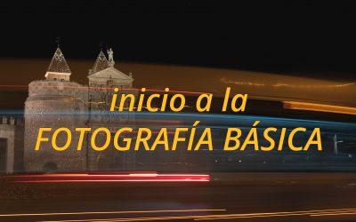 Inicio a la FOTOGRAFÍA BÁSICA